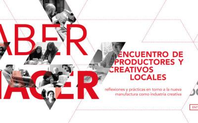 Saber Hacer: Encuentro de productores y creativos locales