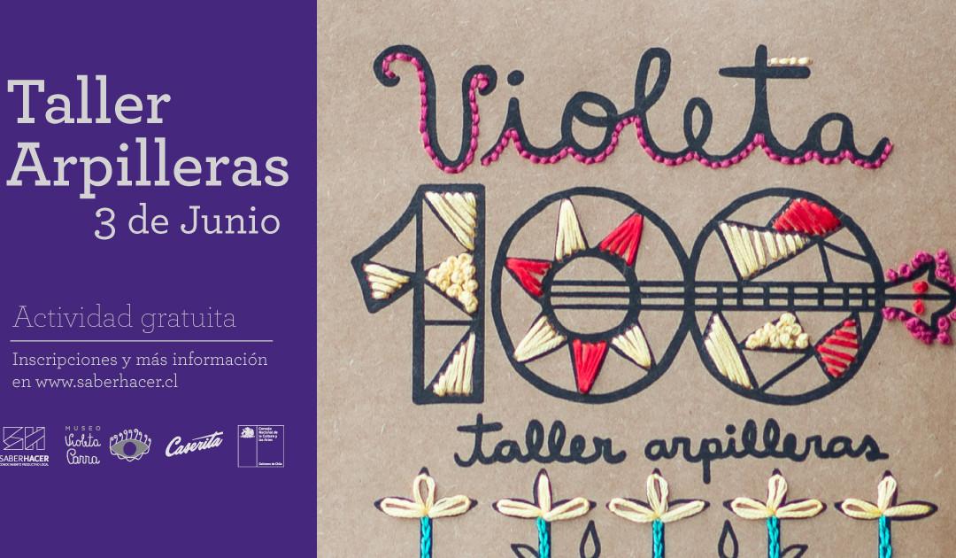 Violeta100 Taller de arpilleras 3 de junio 2017