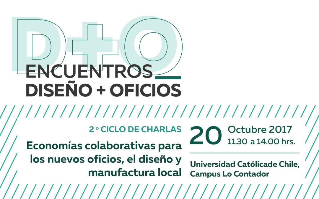 2º ciclo de charlas Diseño+Oficios 20 de Octubre