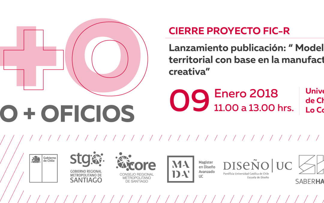 Cierre proyecto Diseño+Oficios 2016-2017